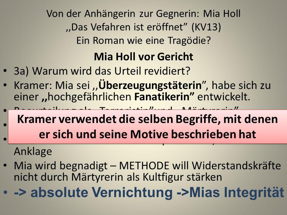 -> absolute Vernichtung ->Mias Integrität