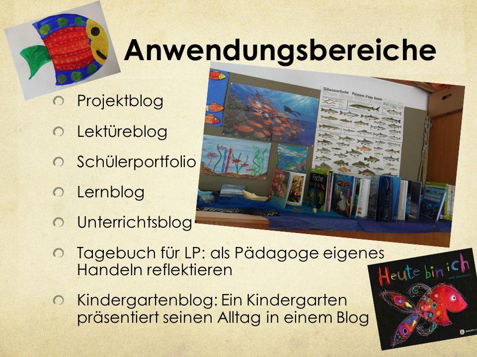 Anwendungsbereiche Projektblog Lektüreblog Schülerportfolio Lernblog