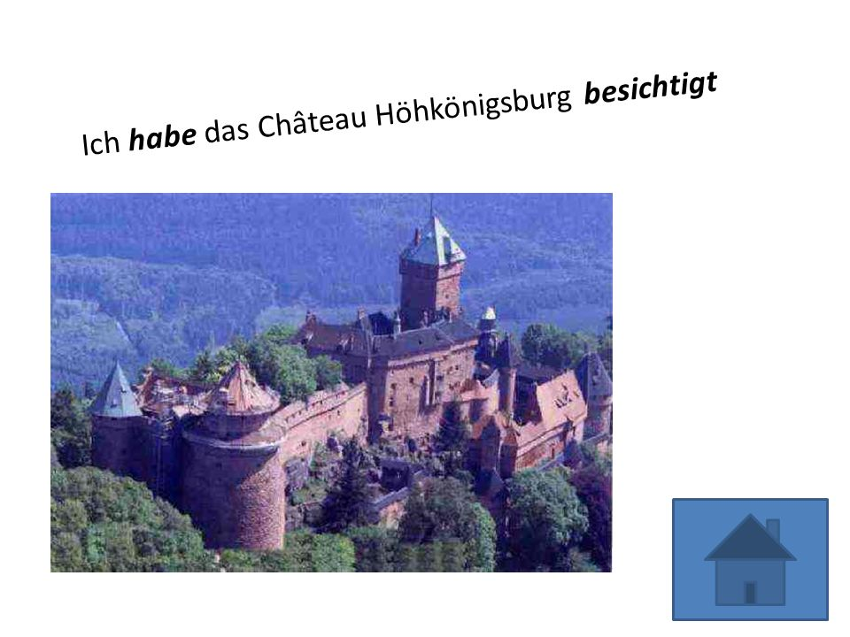 Ich habe das Château Höhkönigsburg besichtigt