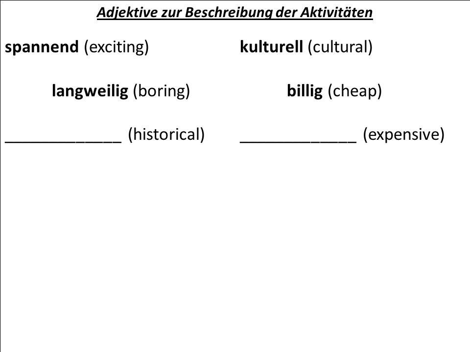 Adjektive zur Beschreibung der Aktivitäten