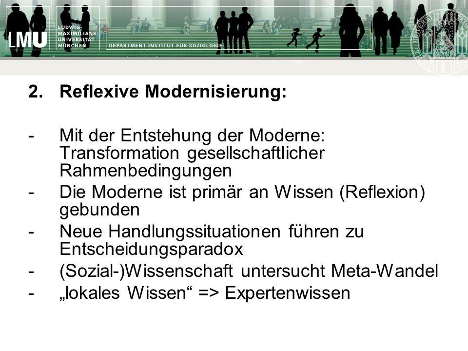 2. Reflexive Modernisierung: