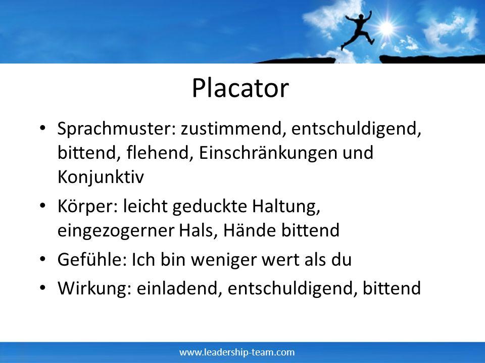 Placator Sprachmuster: zustimmend, entschuldigend, bittend, flehend, Einschränkungen und Konjunktiv.