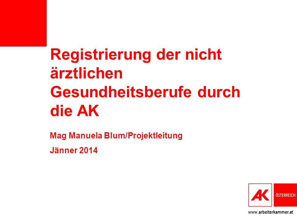 Registrierung der nicht ärztlichen Gesundheitsberufe durch die AK
