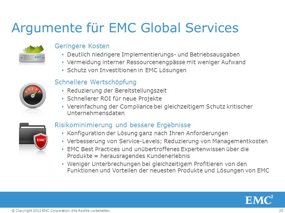 Argumente für EMC Global Services