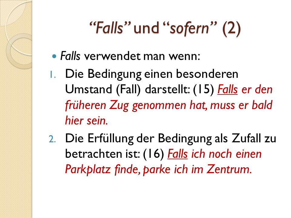 Falls und sofern (2)