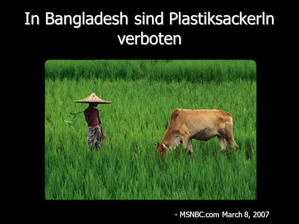 In Bangladesh sind Plastiksackerln verboten