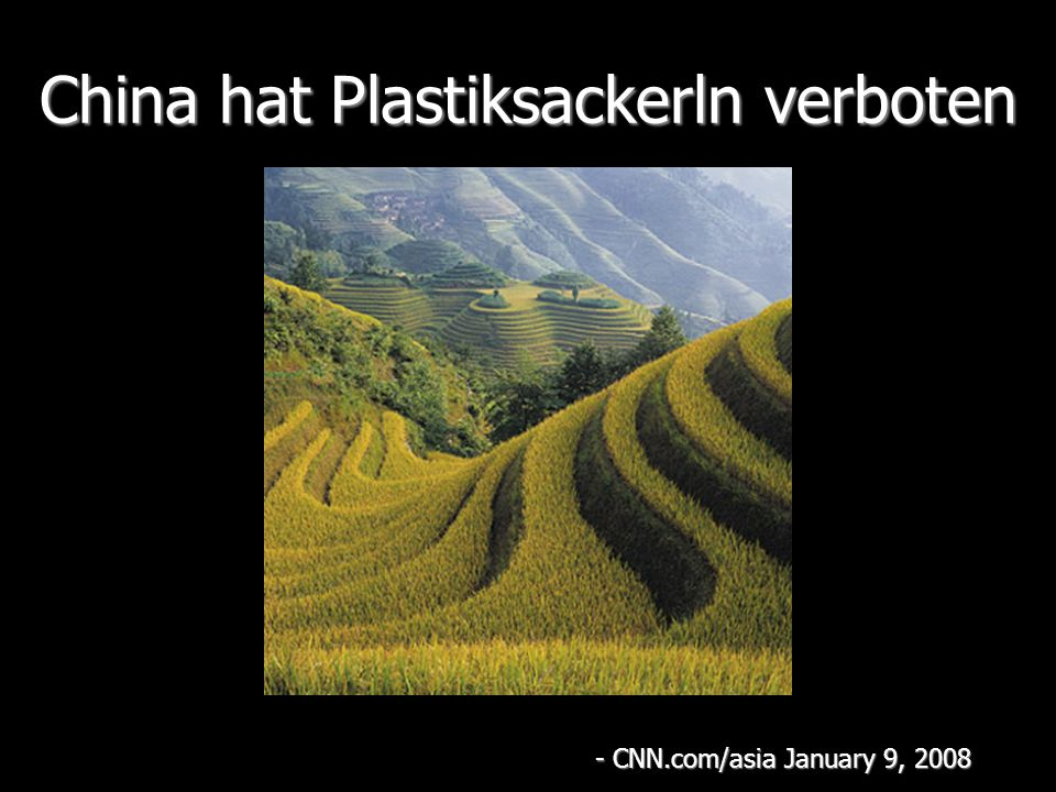 China hat Plastiksackerln verboten