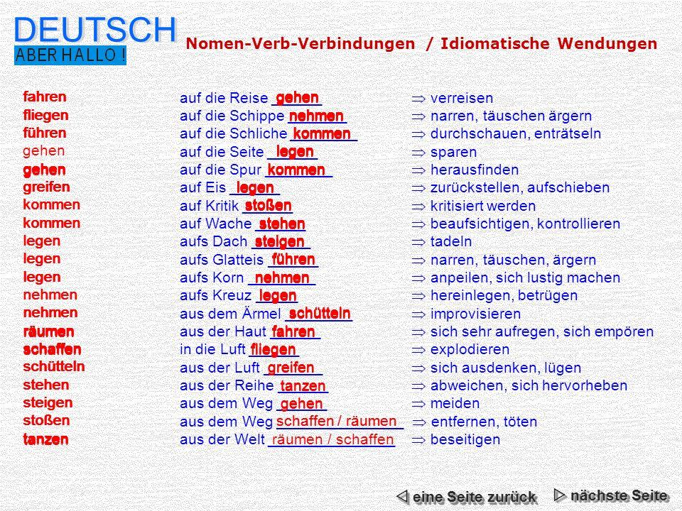 Deutsch nomen verb verbindungen idiomatische wendungen for Fliegen aus blumenerde beseitigen