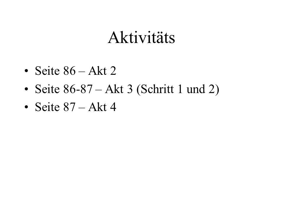 Aktivitäts Seite 86 – Akt 2 Seite 86-87 – Akt 3 (Schritt 1 und 2)