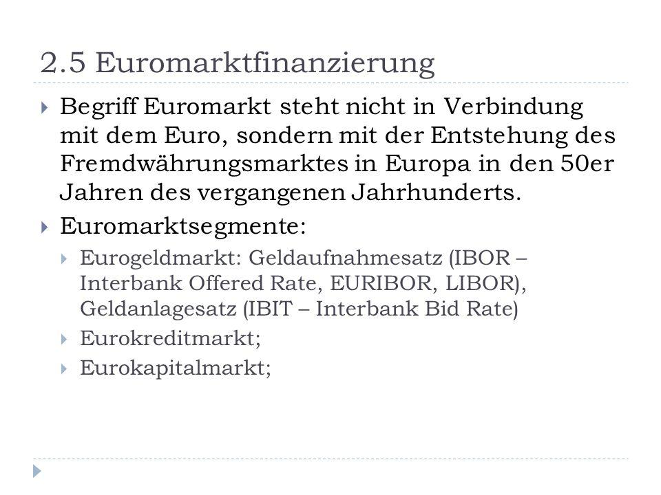 2.5 Euromarktfinanzierung
