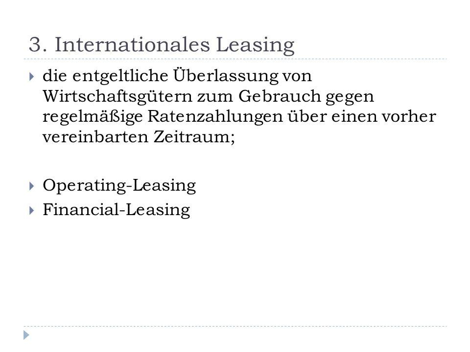 3. Internationales Leasing