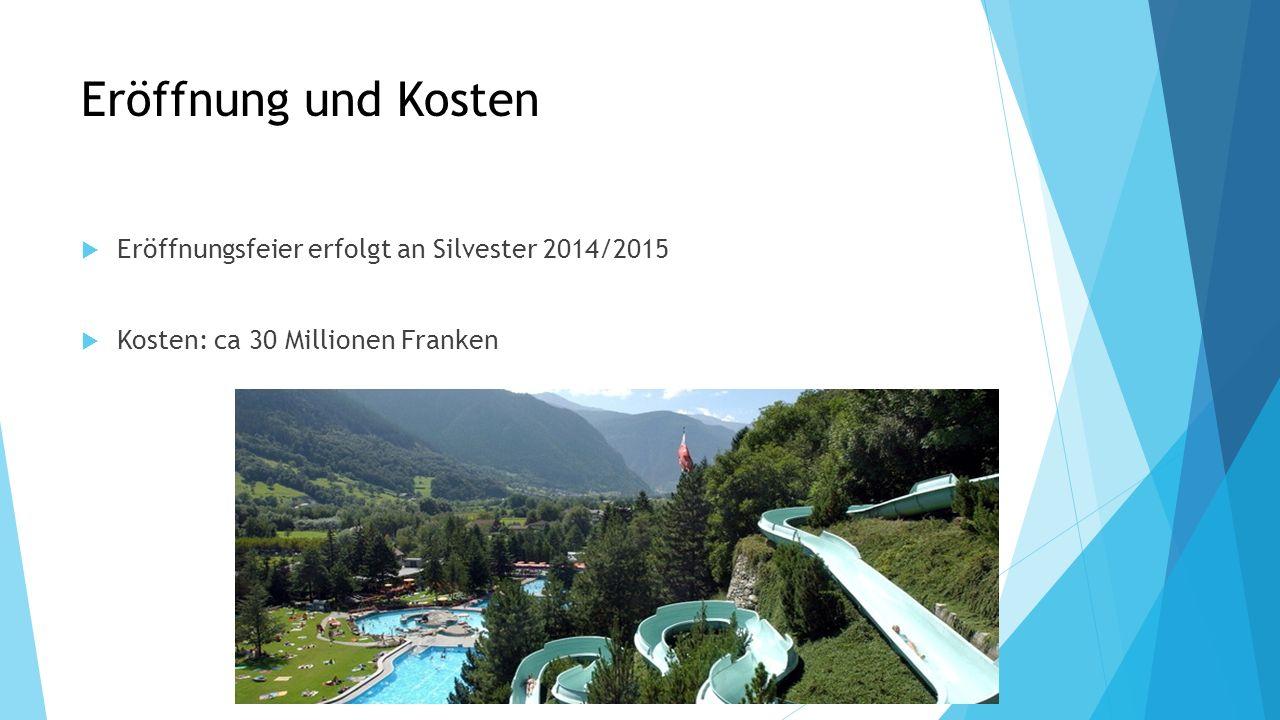 Eröffnung und Kosten Eröffnungsfeier erfolgt an Silvester 2014/2015