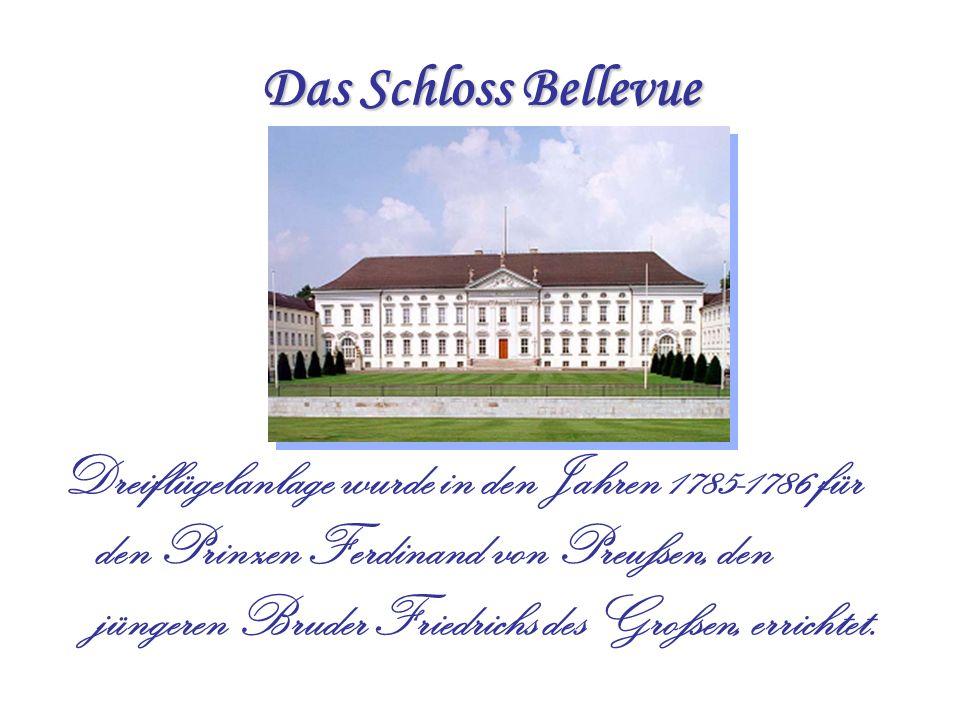 Das Schloss Bellevue