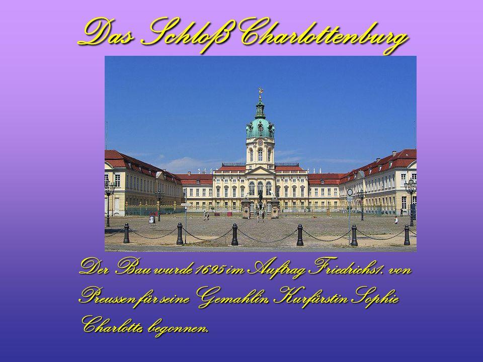 Das Schloß Charlottenburg