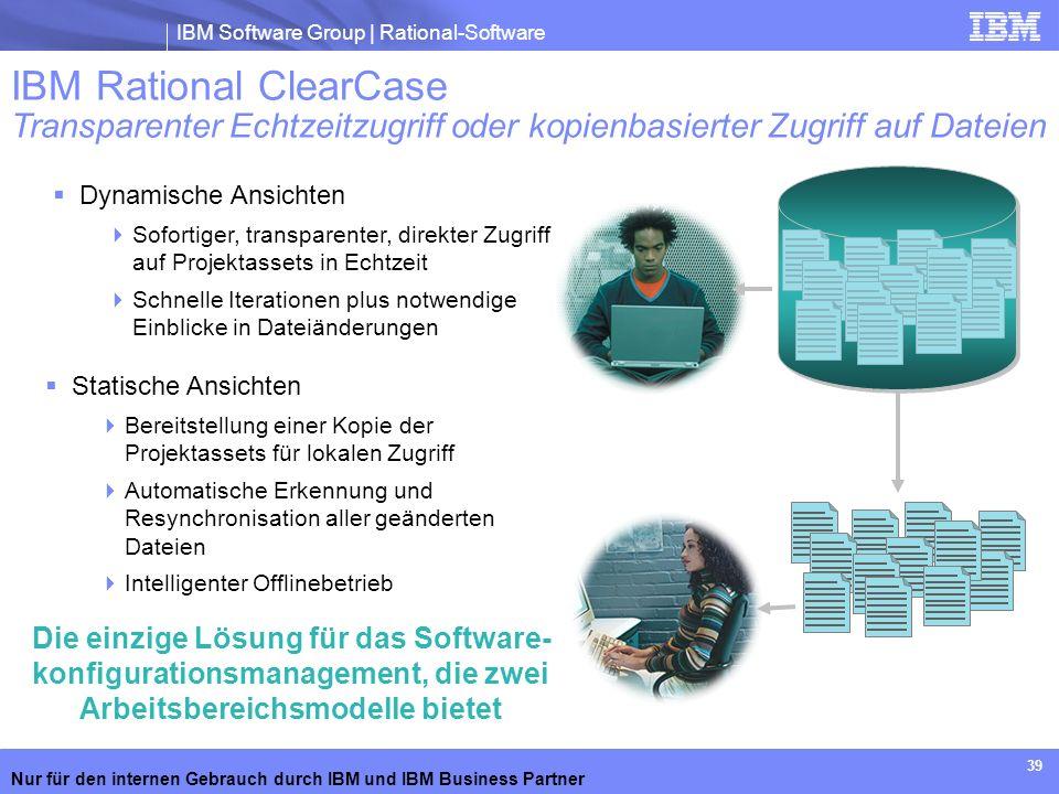IBM Rational ClearCase Transparenter Echtzeitzugriff oder kopienbasierter Zugriff auf Dateien