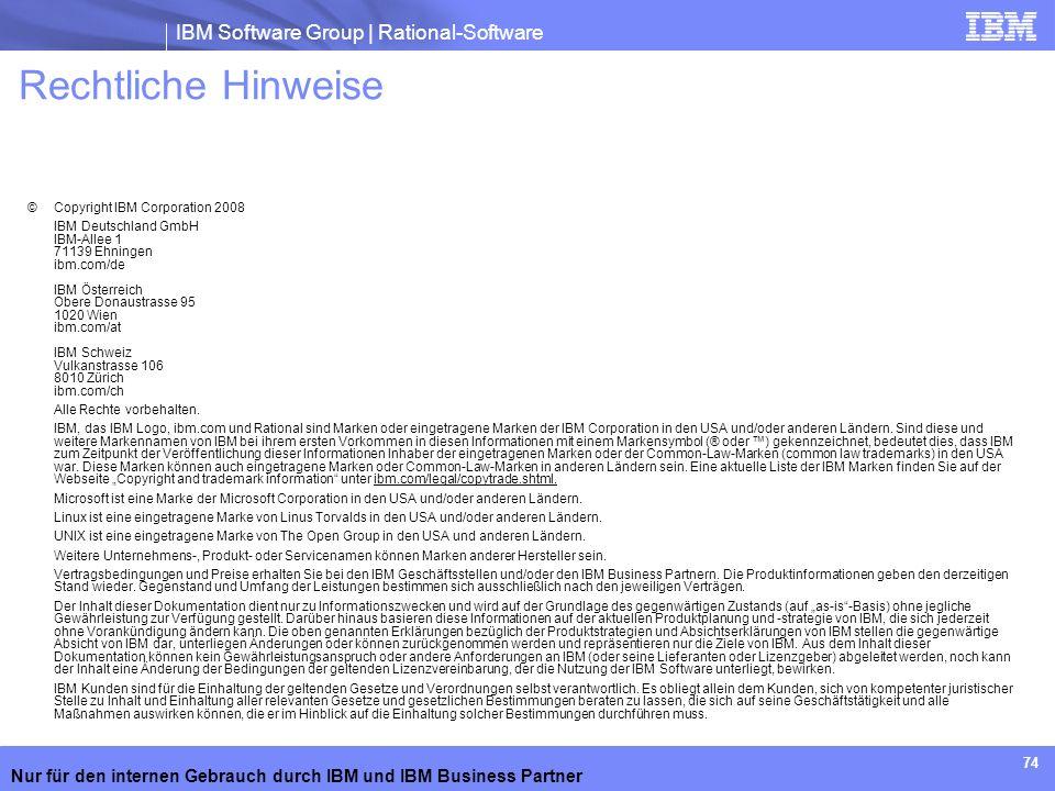 Rechtliche Hinweise 74 © Copyright IBM Corporation 2008