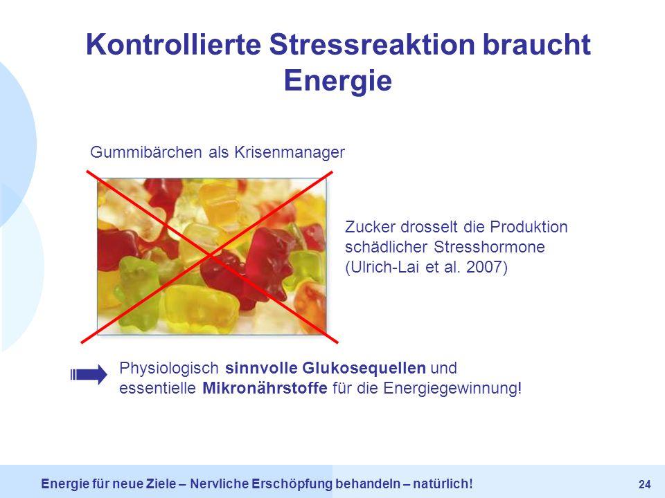 Kontrollierte Stressreaktion braucht Energie