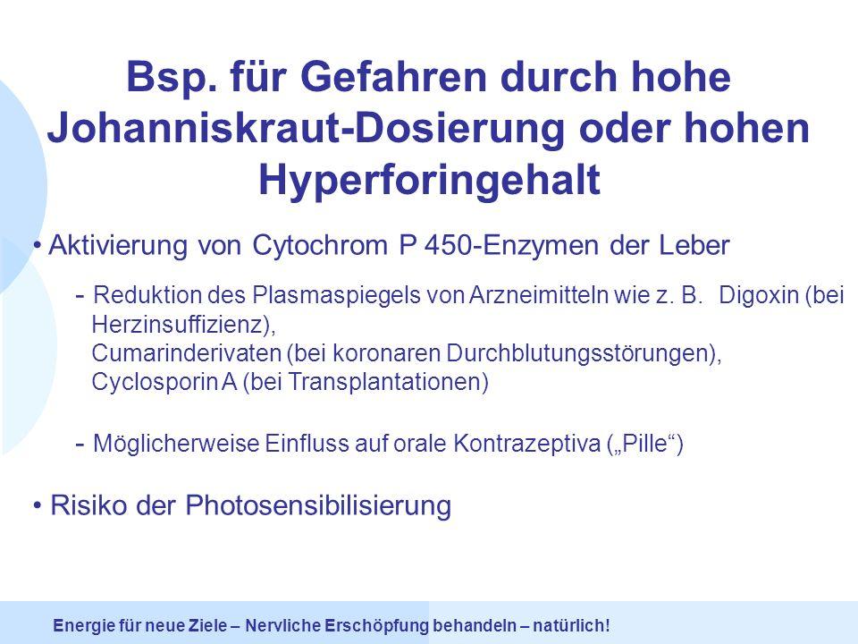 Bsp. für Gefahren durch hohe Johanniskraut-Dosierung oder hohen Hyperforingehalt