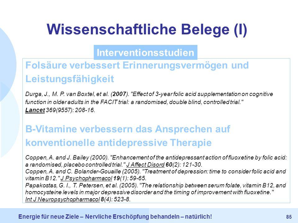 Wissenschaftliche Belege (I) Interventionsstudien