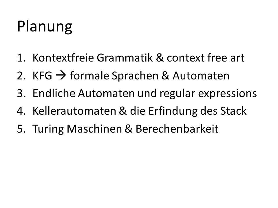 Planung Kontextfreie Grammatik & context free art