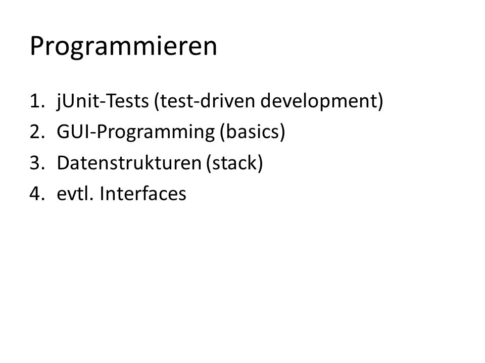Programmieren jUnit-Tests (test-driven development)