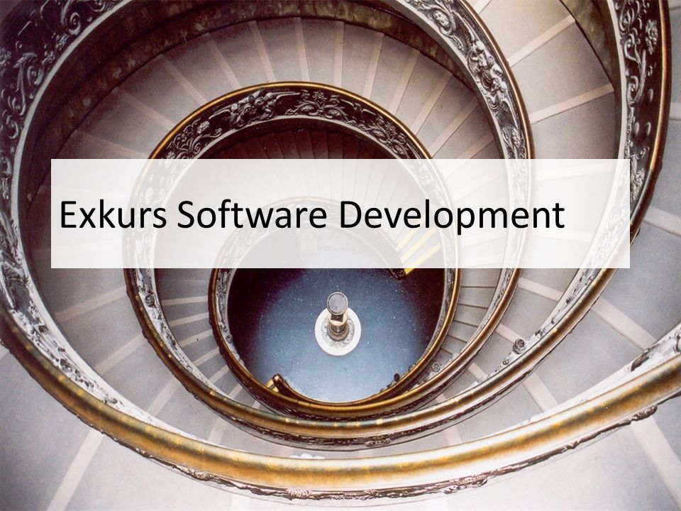 Exkurs Software Development