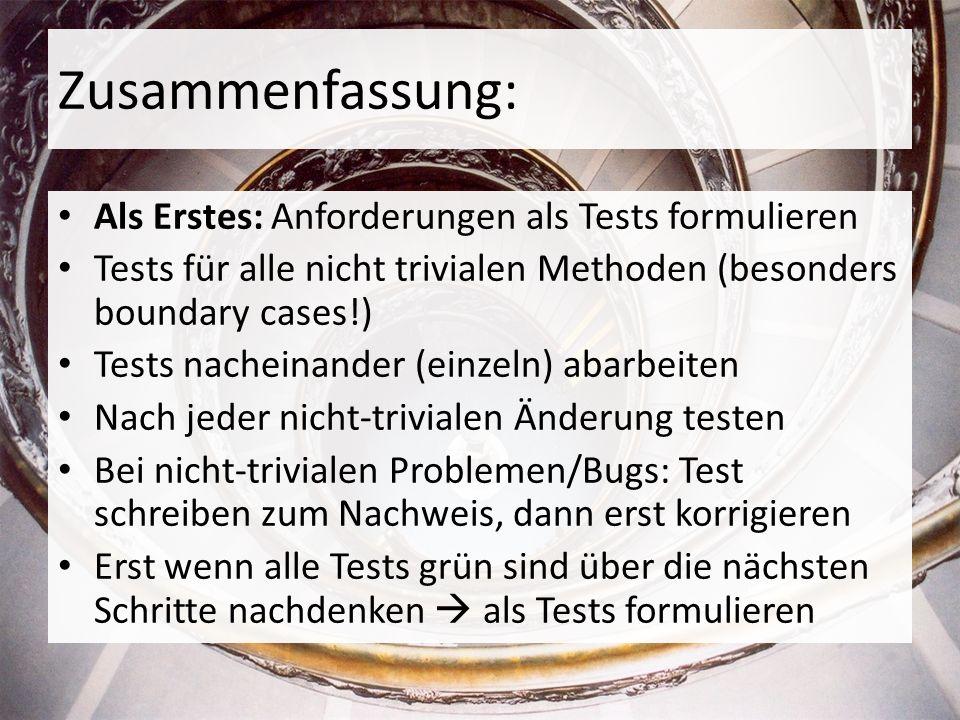Zusammenfassung: Als Erstes: Anforderungen als Tests formulieren