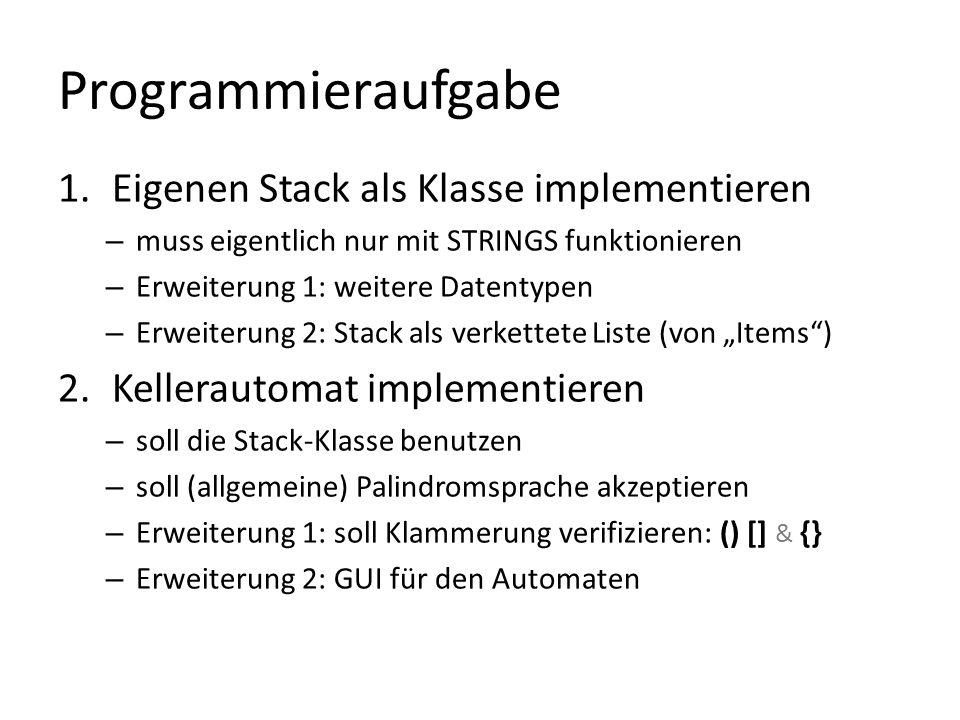 Programmieraufgabe Eigenen Stack als Klasse implementieren