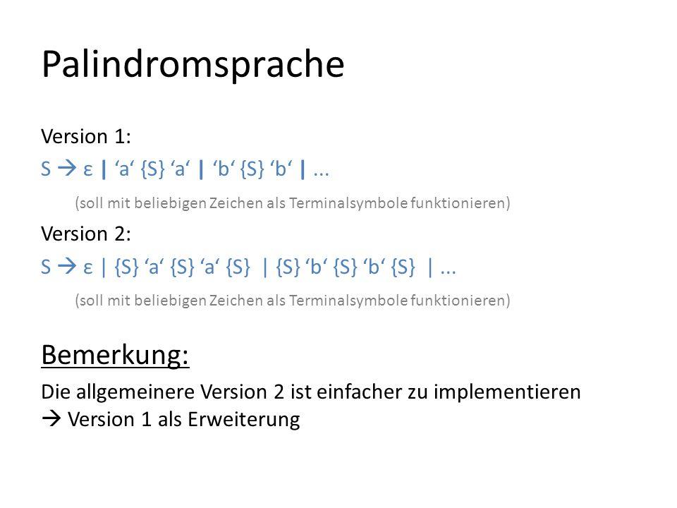 Palindromsprache Bemerkung: Version 1: