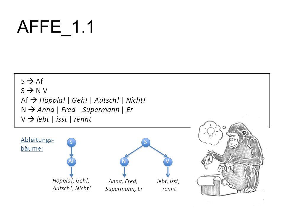 AFFE_1.1 S  Af S  N V Af  Hoppla! | Geh! | Autsch! | Nicht!