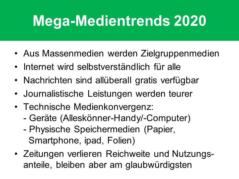 Mega-Medientrends 2020 Aus Massenmedien werden Zielgruppenmedien