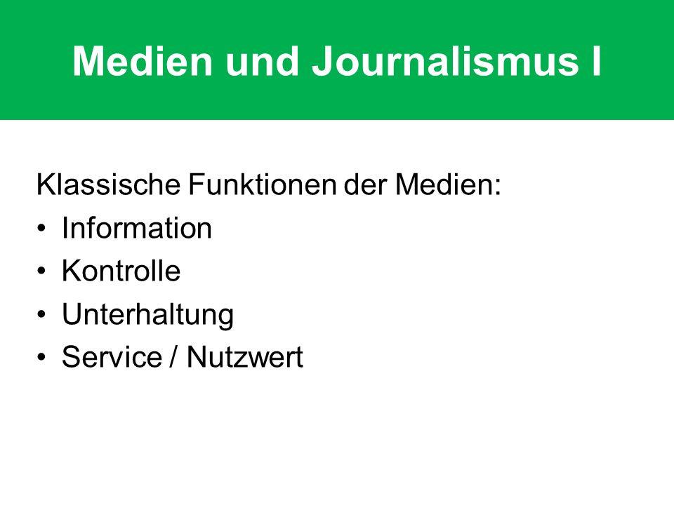 Medien und Journalismus I