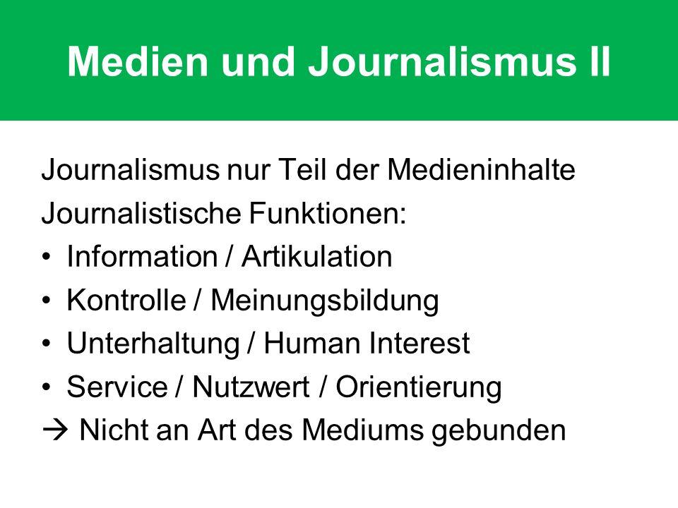 Medien und Journalismus II