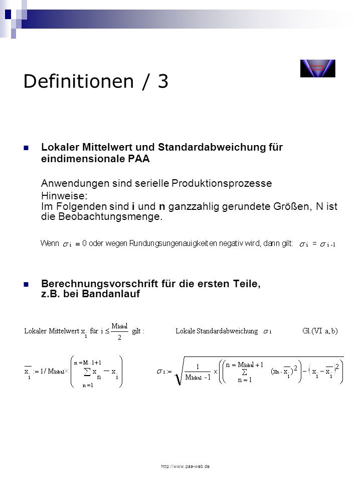 Definitionen / 3 Lokaler Mittelwert und Standardabweichung für eindimensionale PAA. Anwendungen sind serielle Produktionsprozesse.