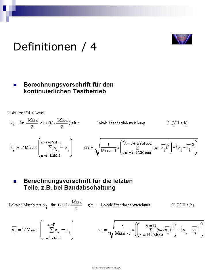 Definitionen / 4Berechnungsvorschrift für den kontinuierlichen Testbetrieb. Berechnungsvorschrift für die letzten Teile, z.B. bei Bandabschaltung.