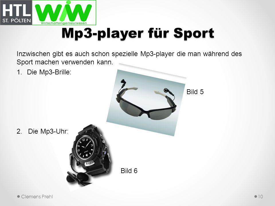Mp3-player für Sport Inzwischen gibt es auch schon spezielle Mp3-player die man während des Sport machen verwenden kann.