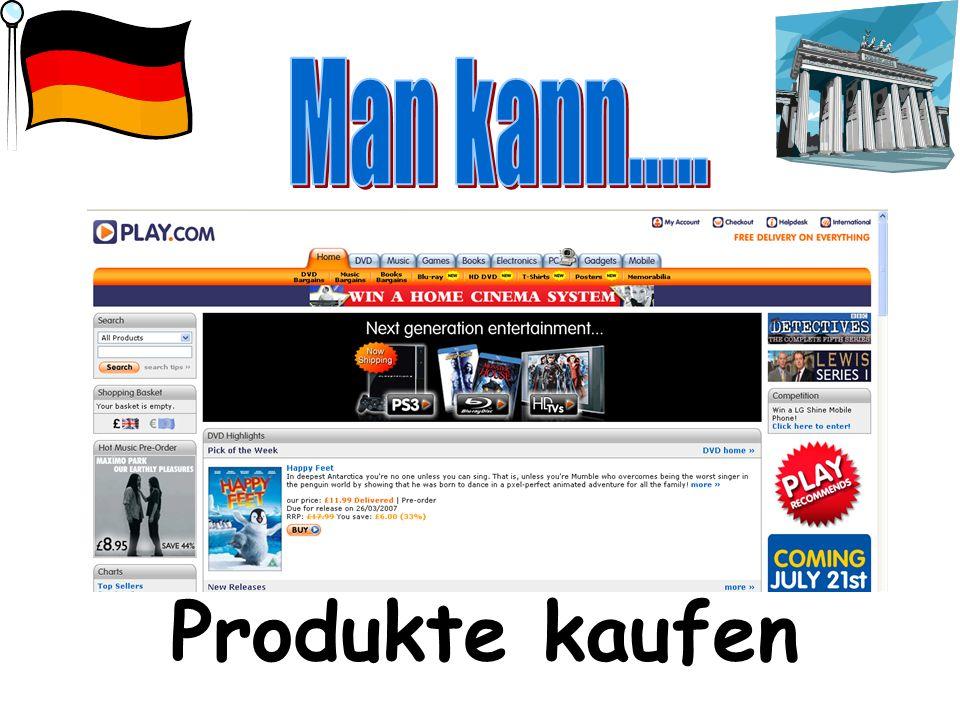 Man kann..... Produkte kaufen