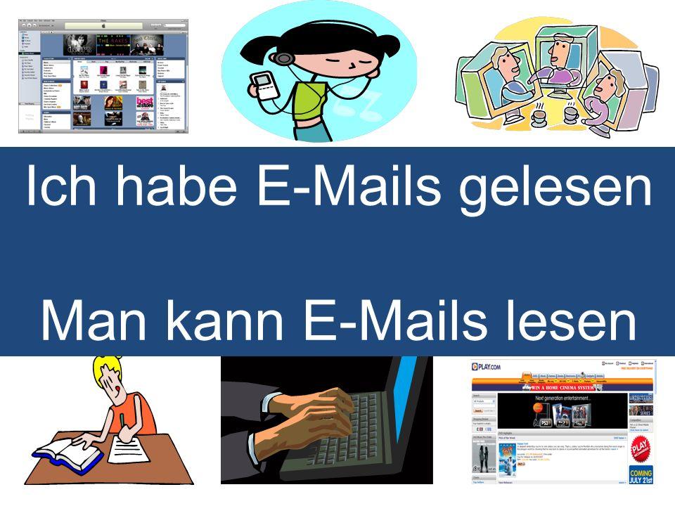 Ich habe E-Mails gelesen
