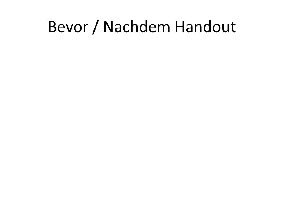 Bevor / Nachdem Handout