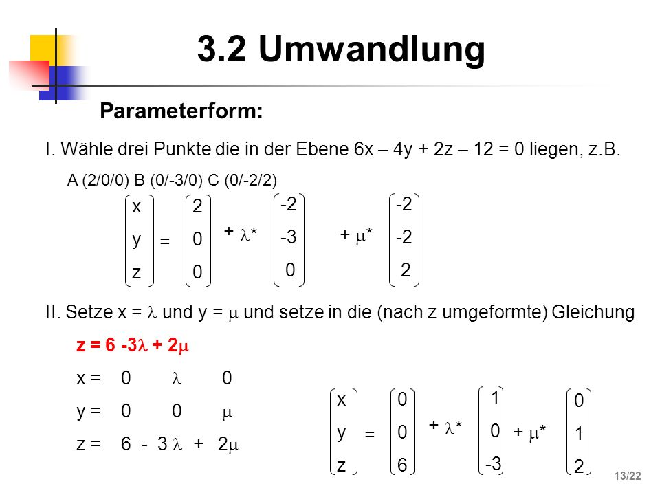 3.2 Umwandlung Parameterform:
