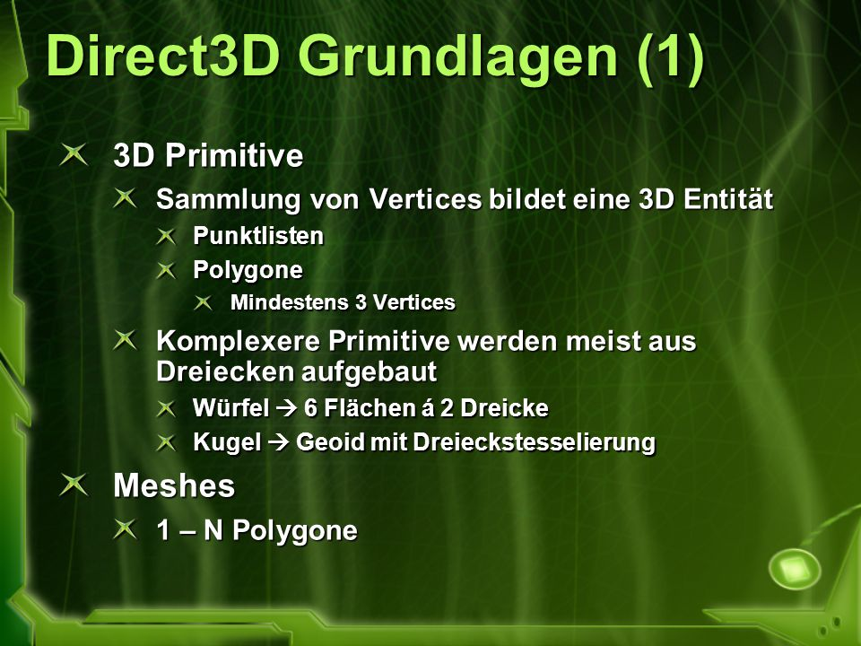 Direct3D Grundlagen (1) 3D Primitive Meshes