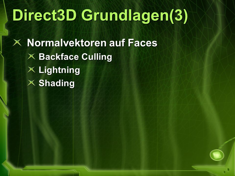 Direct3D Grundlagen(3) Normalvektoren auf Faces Backface Culling