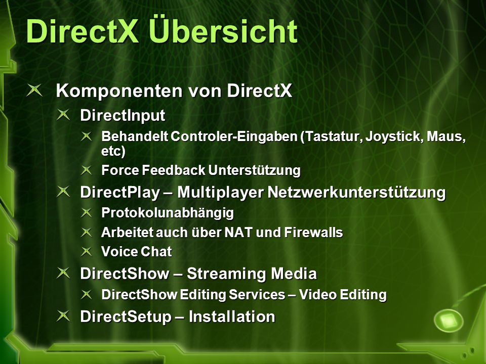 DirectX Übersicht Komponenten von DirectX DirectInput