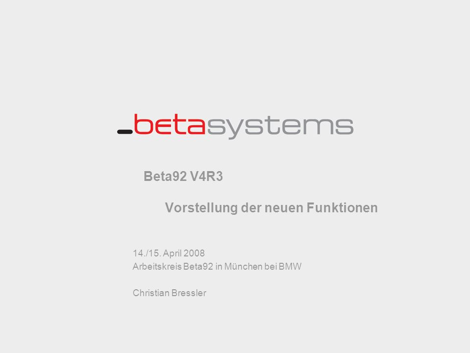 Beta92 V4R3 Vorstellung der neuen Funktionen