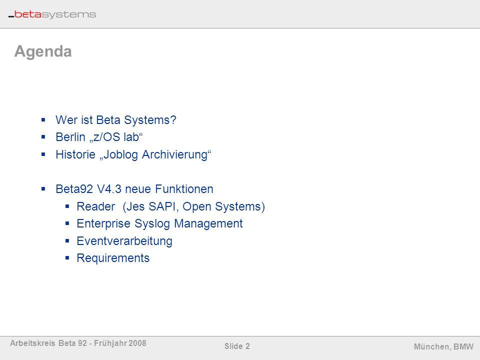 "Agenda Wer ist Beta Systems Berlin ""z/OS lab"