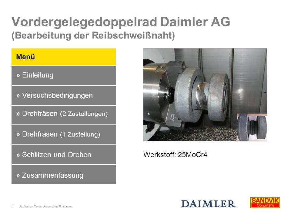 Vordergelegedoppelrad Daimler AG (Bearbeitung der Reibschweißnaht)