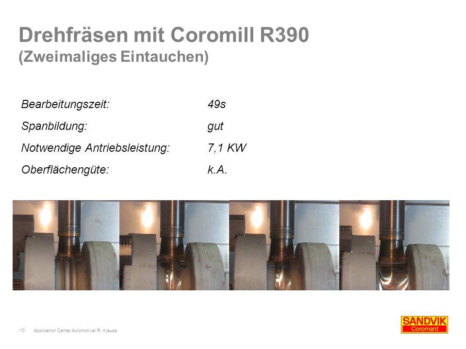 Drehfräsen mit Coromill R390 (Zweimaliges Eintauchen)