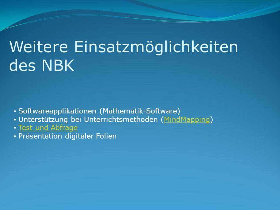 Weitere Einsatzmöglichkeiten des NBK