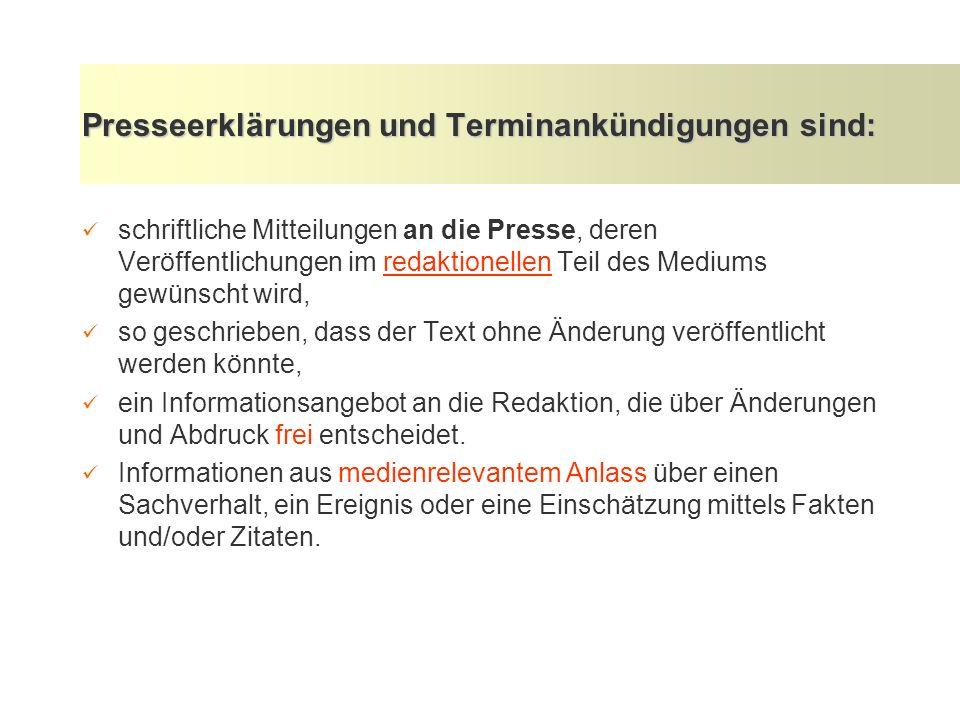 Presseerklärungen und Terminankündigungen sind: