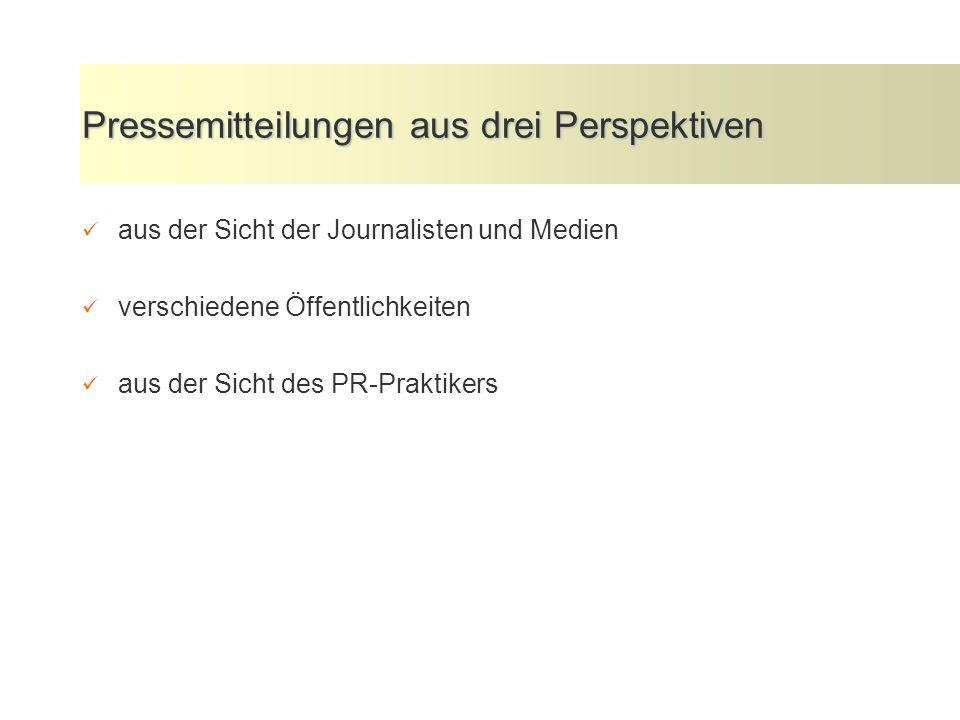 Pressemitteilungen aus drei Perspektiven